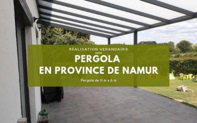 Réalisation d'une pergola de grandes dimensions en province de Namur